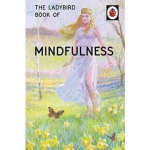 Book - The Ladybird Book Of Mindfulness