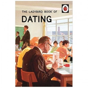 Book - The Ladybird Book Of Dating
