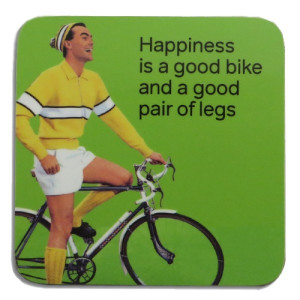 Coaster - Happiness is a Good Bike