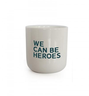 Mug - We Can Be Heroes