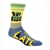 Men Socks - Yo Dude, You're Late
