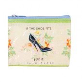 Coin Purse - If The Shoe Fits, Buy It