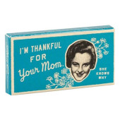 Gum - I'm Thankful For Your Mom