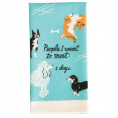 Dish Towel - People To Meet: Dogs