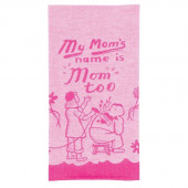 Dish Towel - My Mom's Name Is Mom Too